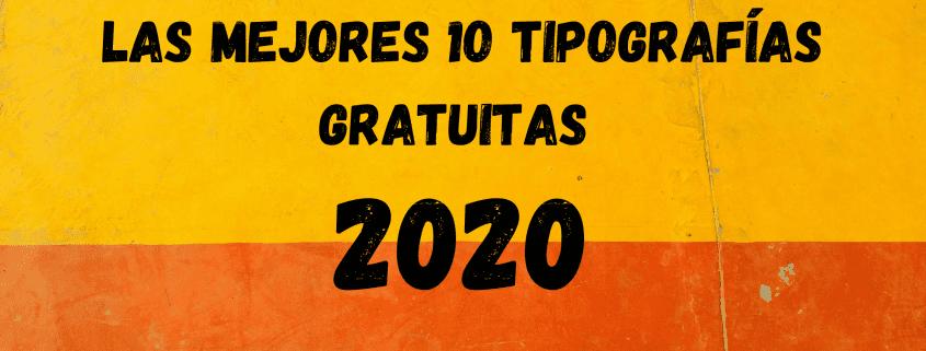 tipografias gratuitas 2020